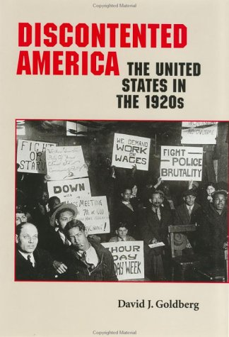 9780801860041: Discontented America: The United States in the 1920s (The American Moment)