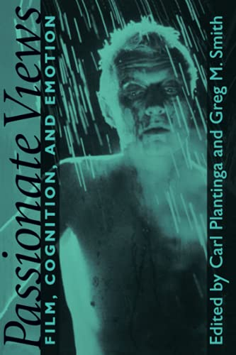 9780801860119: Passionate Views: Film, Cognition, and Emotion