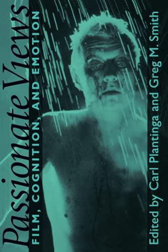 Passionate Views - Film, Cognition, and Emotion: Plantinga, Carl