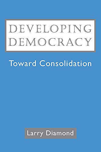 9780801860140: Developing Democracy: Toward Consolidation