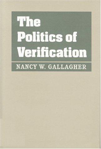 9780801860171: The Politics of Verification