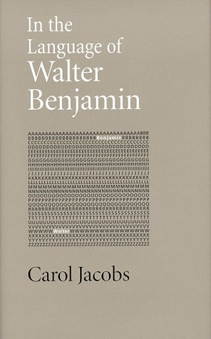 In the Language of Walter Benjamin: Professor Carol Jacobs