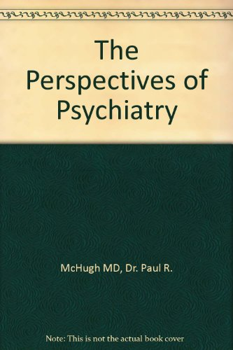 9780801860454: The Perspectives of Psychiatry