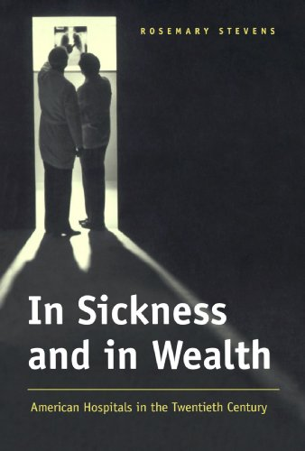 9780801860492: In Sickness and in Wealth: American Hospitals in the Twentieth Century