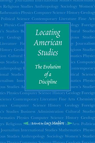 9780801860560: Locating American Studies: The Evolution of a Discipline