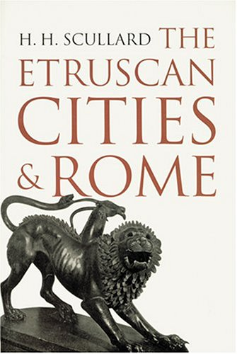 9780801860720: The Etruscan Cities & Rome
