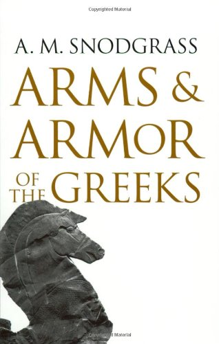 9780801860737: Arms and Armor of the Greeks