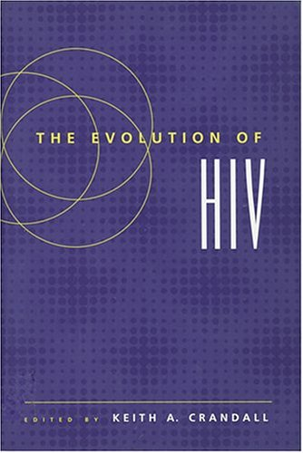 9780801861512: The Evolution of HIV