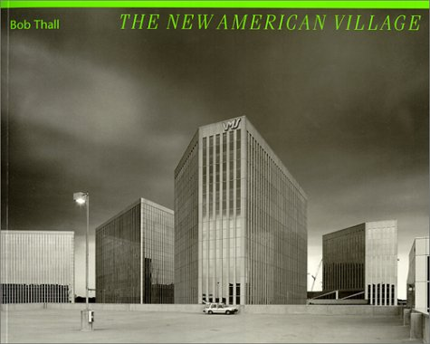 The New American Village (Creating the North American Landscape)