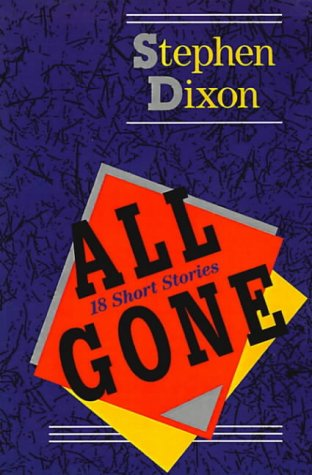 9780801861734: All Gone: 18 Short Stories (Johns Hopkins: Poetry and Fiction)