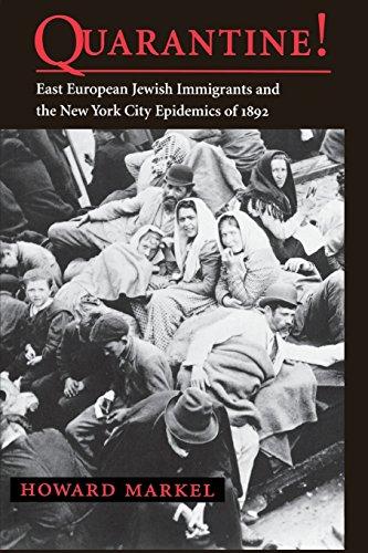 9780801861802: Quarantine!: East European Jewish Immigrants and the New York City Epidemics of 1892