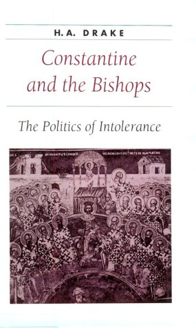 9780801862182: Constantine and the Bishops: The Politics of Intolerance