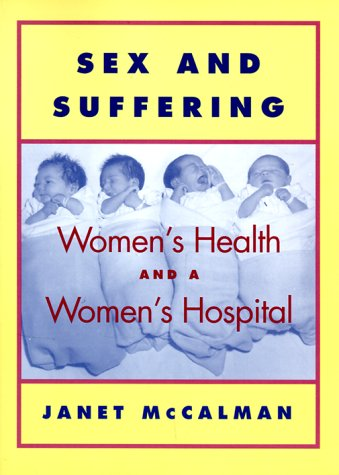 Sex and Suffering : Women's Health and: Janet McCalman