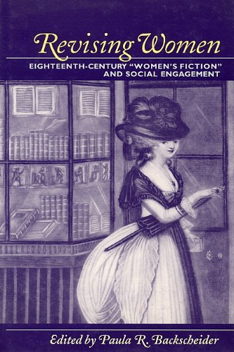 9780801862366: Revising Women: Eighteenth-Century Women's Fiction and Social Engagement