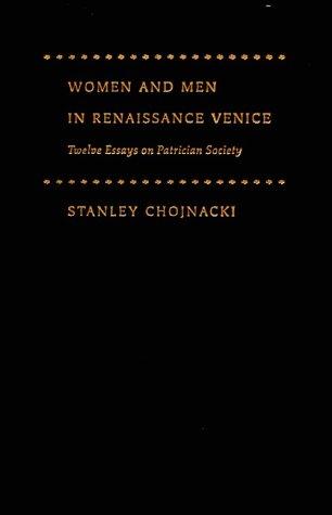 9780801862694: Women and Men in Renaissance Venice: Twelve Essays on Patrician Society