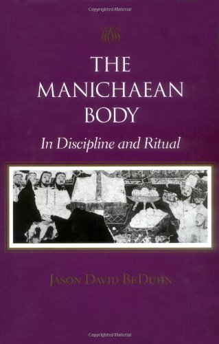 The manichaean body in discipline and ritual.: BEDUHN (Jason David)