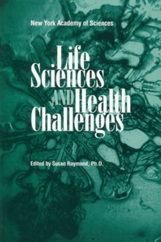 9780801863004: Life Sciences and Health Challenges (Annals of the New York Academy of Sciences)