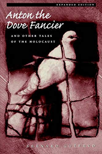 9780801863103: Anton the Dove Fancier and Other Tales of the Holocaust