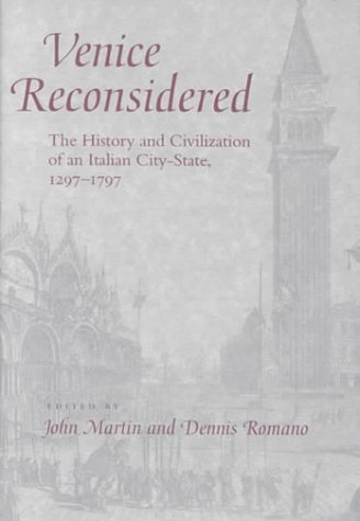 9780801863127: Venice Reconsidered: The History and Civilization of an Italian City-State, 1297-1797
