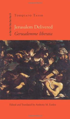 Jerusalem Delivered Gerusalemme Liberata: Torquato Tasso; Esolen,