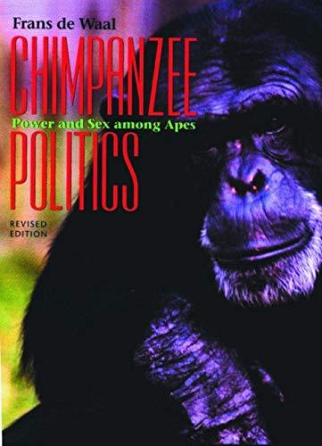 9780801863363: Chimpanzee Politics: Power and Sex Among Apes