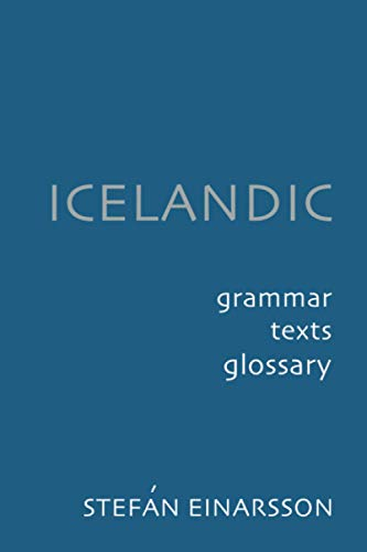 9780801863578: Icelandic: Grammar, Text and Glossary