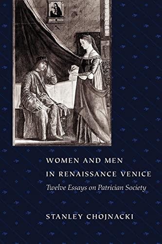 9780801863950: Women and Men in Renaissance Venice: Twelve Essays on Patrician Society