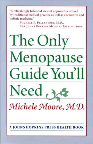 9780801864070: The Only Menopause Guide You'll Need