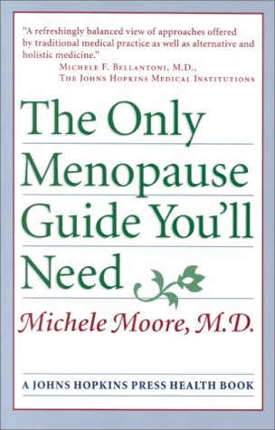 9780801864087: The Only Menopause Guide You'll Need