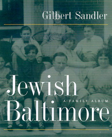 Jewish Baltimore A Family Album
