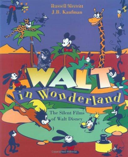 9780801864292: Walt in Wonderland: The Silent Films of Walt Disney