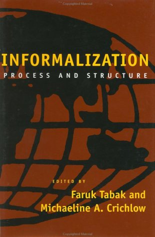 9780801864520: Informalization: Process and Structure