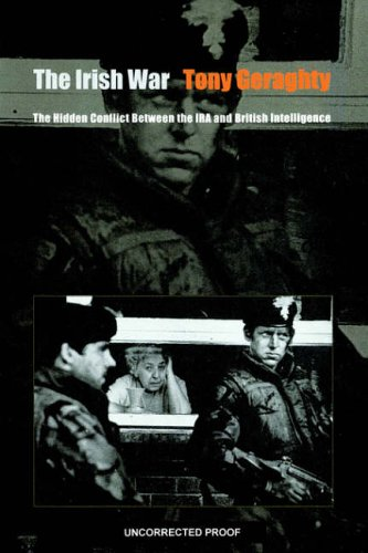 9780801864568: The Irish War: The Hidden Conflict between the IRA and British Intelligence