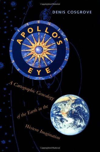9780801864919: Apollo's Eye: A Cartographic Genealogy of the Earth in the Western Imagination