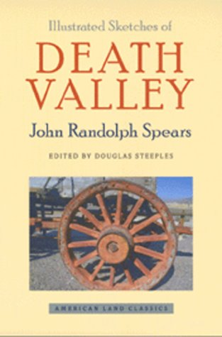 9780801865077: Illustrated Sketches of Death Valley and Other Borax Deserts of the Pacific Coast (American Land Classics)