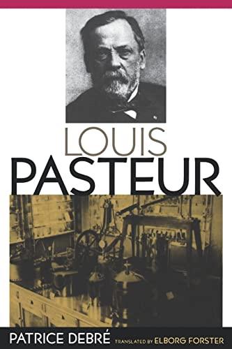 9780801865299: Louis Pasteur