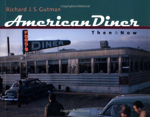 9780801865367: American Diner Then and Now