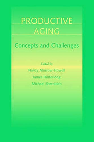 9780801865572: Productive Aging: Concepts and Challenges