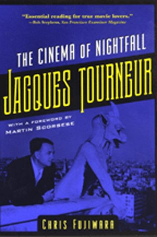 9780801865619: Jacques Tourneur: The Cinema of Nightfall
