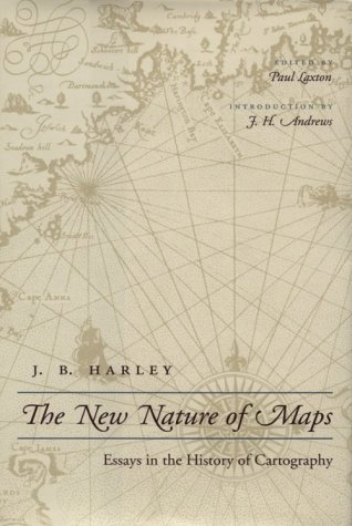 9780801865664: The New Nature of Maps: Essays in the History of Cartography