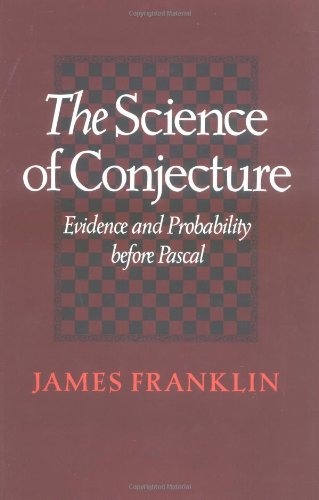 9780801865695: The Science of Conjecture: Evidence and Probability before Pascal