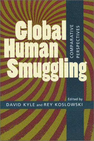 9780801865893: Global Human Smuggling: Comparative Perspectives