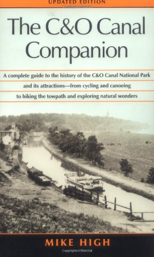The C&O Canal Companion: High, Mike
