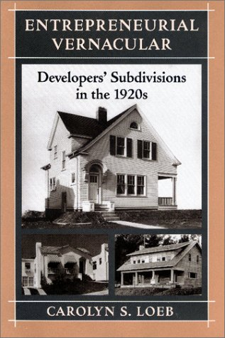 9780801866180: Entrepreneurial Vernacular: Developers' Subdivisions in the 1920s (Creating the North American Landscape)