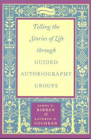 9780801866333: Telling the Stories of Life through Guided Autobiography Groups