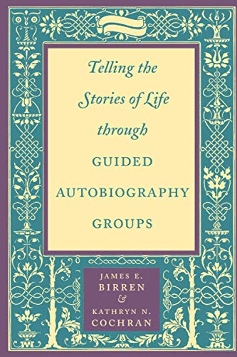 9780801866340: Telling the Stories of Life through Guided Autobiography Groups