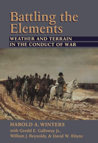 9780801866487: Battling the Elements: Weather and Terrain in the Conduct of War