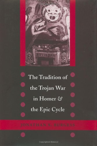 9780801866524: The Tradition of the Trojan War in Homer and the Epic Cycle