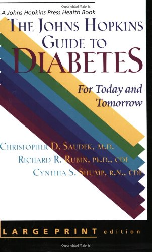 9780801866579: The Johns Hopkins Guide to Diabetes: For Today and Tomorrow (A Johns Hopkins Press Health Book)