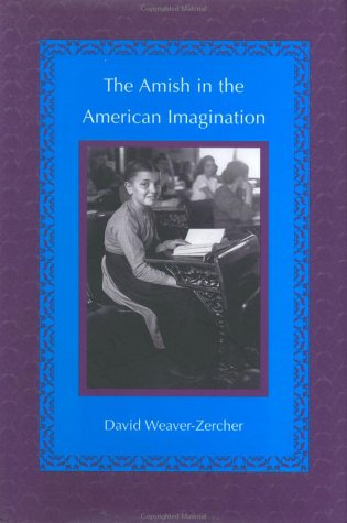 9780801866814: The Amish in the American Imagination (Center Books in Anabaptist Studies)